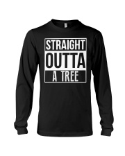 Straight Outta A Tree Long Sleeve Tee thumbnail