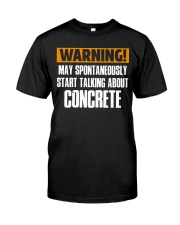 spontaneously start talking about concrete CRT1004 Classic T-Shirt front