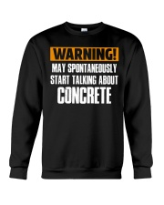 spontaneously start talking about concrete CRT1004 Crewneck Sweatshirt thumbnail