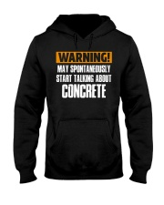 spontaneously start talking about concrete CRT1004 Hooded Sweatshirt thumbnail