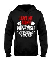 Drywaller - Leave Me Alone Hooded Sweatshirt thumbnail