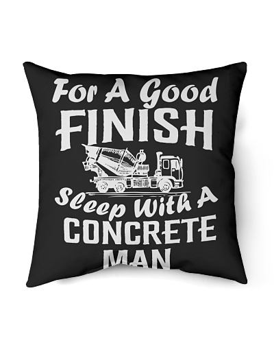 For A Good Finish - Sleep With A Concrete Man