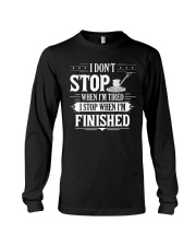 Concrete - I STOP WHEN I FINISH Long Sleeve Tee tile