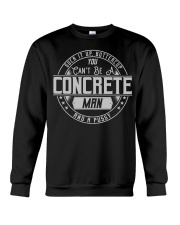 You Can Be A Concrete Man And A Pussy CRT1071 Crewneck Sweatshirt thumbnail