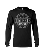 You Can Be A Concrete Man And A Pussy CRT1071 Long Sleeve Tee thumbnail