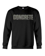 Concrete - Not For The Weak Crewneck Sweatshirt thumbnail