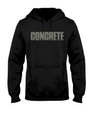 Concrete - Not For The Weak Hooded Sweatshirt thumbnail