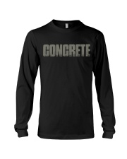 Concrete - Not For The Weak Long Sleeve Tee thumbnail