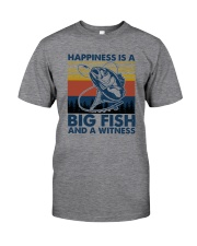 happiness is a bigfish Classic T-Shirt front