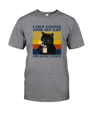 I LIKE COFFEE AND MY CAT Classic T-Shirt front