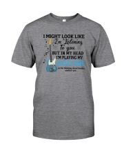 IN MY HEAD I'M PLAYING MY GUITAR Classic T-Shirt front