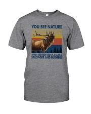 AND I SEE DEER JERKY STEAKS SAUSAGES AND BURGERS Classic T-Shirt front