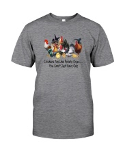 CHICKENS ARE LIKE POTATO CHIPS a Classic T-Shirt front