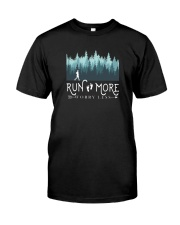 RUN MORE WORRY LESS Classic T-Shirt front