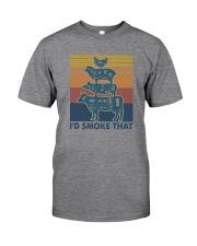 I'D SMOKE THAT Classic T-Shirt front