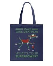I make wine disappear Tote Bag thumbnail