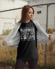 Science because figuring things Classic T-Shirt apparel-classic-tshirt-lifestyle-07