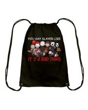 You say slayer Drawstring Bag thumbnail