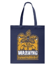 Be afraid of the Upside Down Tote Bag thumbnail