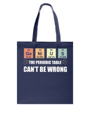 The periodic table can't be wrong Tote Bag thumbnail