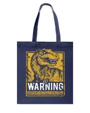 Dinasour warning Tote Bag thumbnail