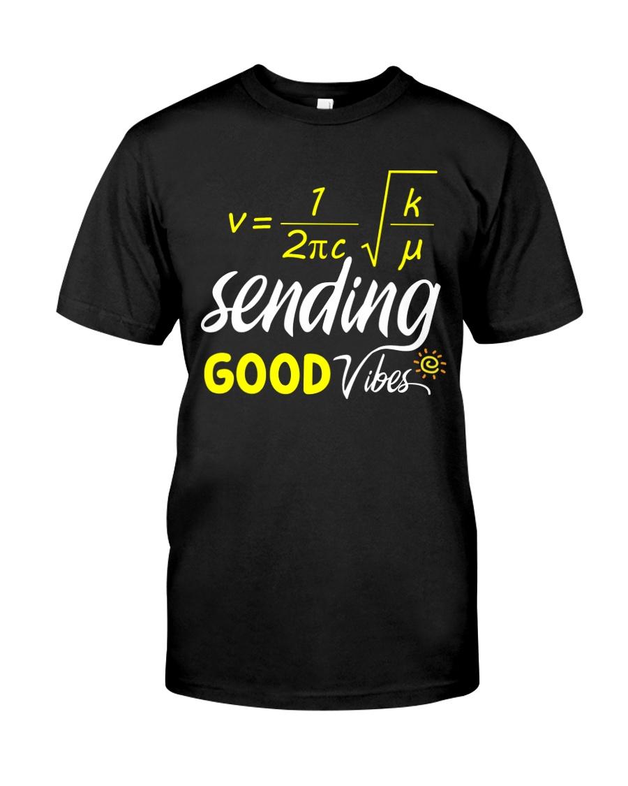 Sending good vibes Classic T-Shirt