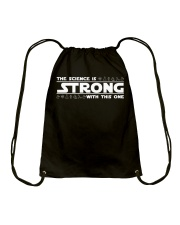 the Science is strong with this one Drawstring Bag thumbnail