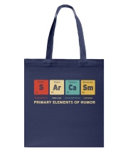 Sarcasm primary elements of humor Tote Bag thumbnail