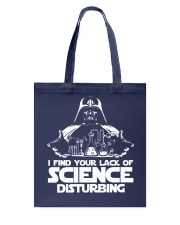 I find your lack of science disturbing Tote Bag thumbnail