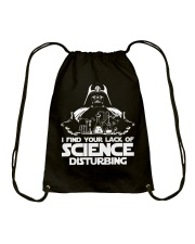 I find your lack of science disturbing Drawstring Bag thumbnail
