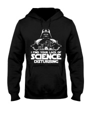 I find your lack of science disturbing Hooded Sweatshirt thumbnail