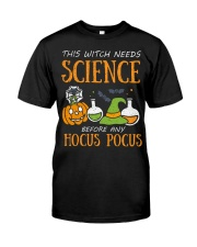 This witch needs science before any Hocus Focus Classic T-Shirt front