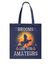 Brooms are for amateurs  Tote Bag thumbnail