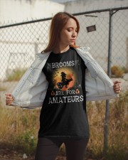 Brooms are for amateurs  Classic T-Shirt apparel-classic-tshirt-lifestyle-07