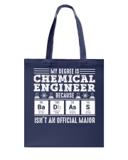 My degree is chemical engineer Tote Bag thumbnail