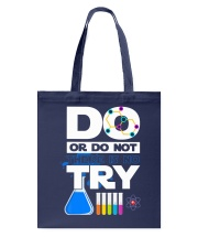 Do Or Do Not There Is No Try Tote Bag thumbnail