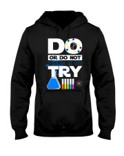 Do Or Do Not There Is No Try Hooded Sweatshirt thumbnail