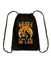 My broom broke so now I work in lab Drawstring Bag thumbnail