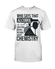 Who says that Alcohol Classic T-Shirt thumbnail