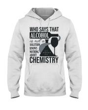 Who says that Alcohol Hooded Sweatshirt thumbnail