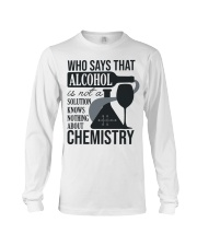 Who says that Alcohol Long Sleeve Tee front