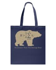 Be greater than the average bear Tote Bag thumbnail