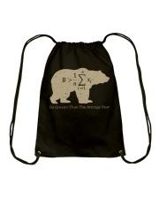 Be greater than the average bear Drawstring Bag thumbnail