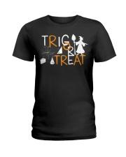 Trig or treat Ladies T-Shirt thumbnail