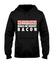 Bacon hungry Hooded Sweatshirt front