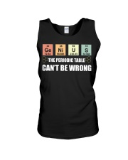The periodic table can't be wrong Unisex Tank thumbnail