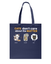 Cats don't care about the matter Tote Bag thumbnail