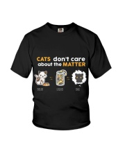Cats don't care about the matter Youth T-Shirt thumbnail