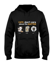 Cats don't care about the matter Hooded Sweatshirt front