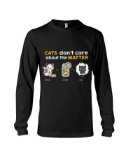 Cats don't care about the matter Long Sleeve Tee thumbnail